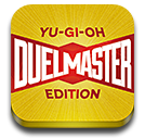 Get Duel Master: Yu-Gi-Oh Edition for iPhone, iPod Touch, and iPad!